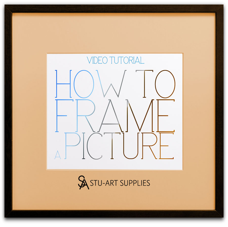 How to Frame a Picture – Video Tutorial - Stu-Art Supplies ...