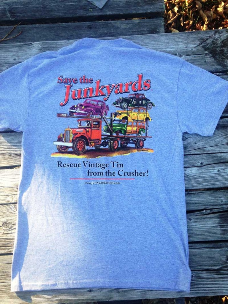 T-shirts Save The Junkyards by William B MacGregor Jr